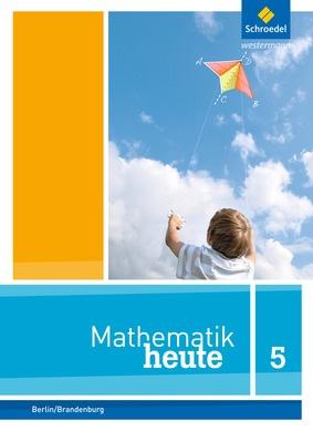 Mathematik heute - Ausgabe 2014 für Grundschulen in Berlin und ...