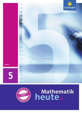 Mathematik heute - Ausgabe 2011 für Hessen - Schülerband 5 ...