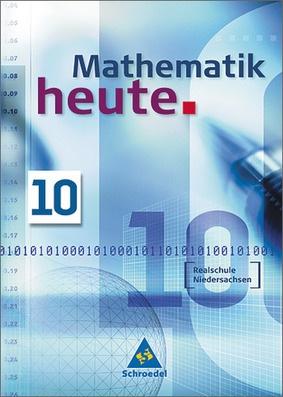 Mathematik heute - Ausgabe 2005 Realschule Niedersachsen: Schroedel ...
