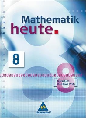 Mathematik heute - Ausgabe 2006 Realschule Rheinland-Pfalz ...