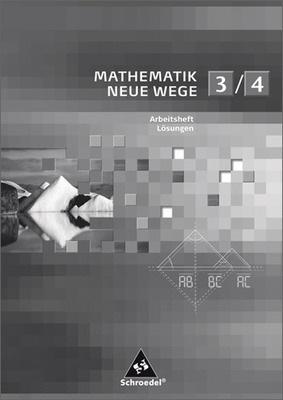mathematik neue wege si l sungen arbeitshefte 3 4. Black Bedroom Furniture Sets. Home Design Ideas