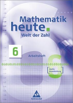 mathematik heute welt der zahl ausgabe 2004 f r das 5 und 6 schuljahr in berlin und. Black Bedroom Furniture Sets. Home Design Ideas
