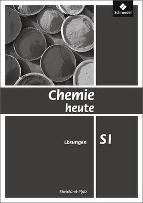 chemie heute si ausgabe 2010 f r rheinland pfalz l sungen schroedel verlag. Black Bedroom Furniture Sets. Home Design Ideas