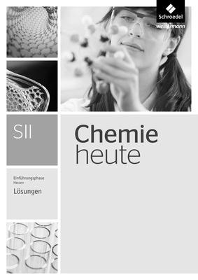 chemie heute sii ausgabe 2016 f r hessen einf hrungsphase l sungen schroedel verlag. Black Bedroom Furniture Sets. Home Design Ideas