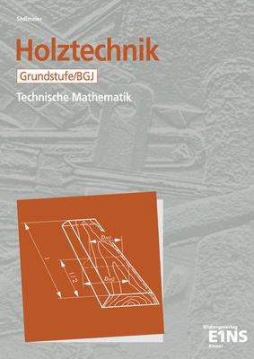 Holztechnik Technische Mathematik Grundstufe Bgj Arbeitsblätter