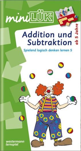 miniLÜK - Addition und Subtraktion - Spielend logisch denken lernen ...