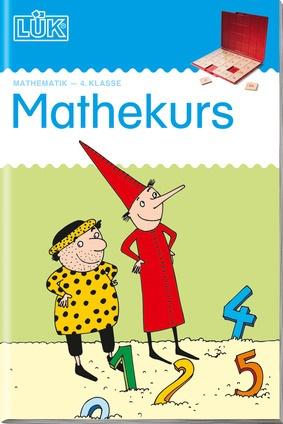 LÜK - Mathekurs 4. Klasse: Das Grundschulprogramm der Westermann Gruppe