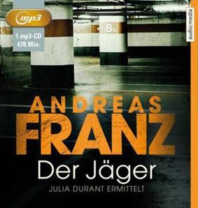 Der Jäger von Andreas Franz, Cover mit freundlicher Genehmigung von Audio Media Verlag