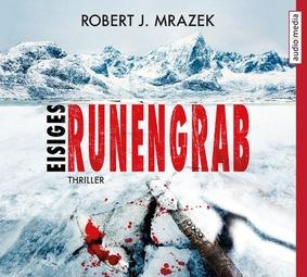 Eisiges Runengrab von Robert Mrazek, Cover mit freundlicher Genehmigung von audio media