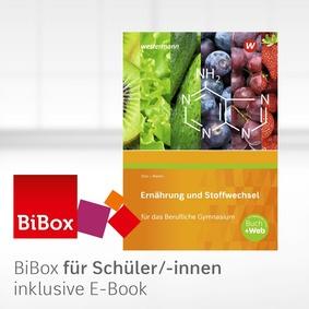 Ernährung und Stoffwechsel für das Berufliche Gymnasium..