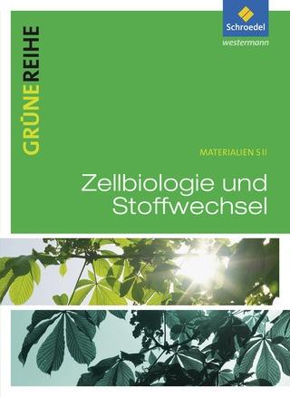 Zellbiologie und Stoffwechsel - Schülerband: Westermann..