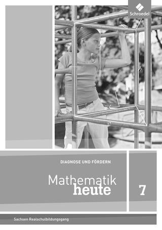 mathematik heute ausgabe 2012 f r sachsen diagnose und f rdern 7 schroedel verlag. Black Bedroom Furniture Sets. Home Design Ideas