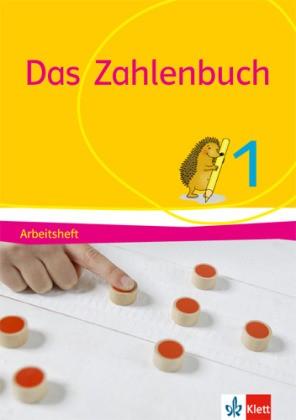 Das Zahlenbuch, Allgemeine Ausgabe 2017 - 1. Schuljahr, Arbeitsheft