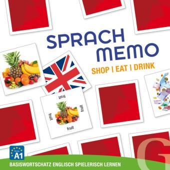 Sprachmemo Englisch: Shop / Eat / Drink (Spiel) - Basiswortschatz Englisch spielerisch lernen / Sprachspiel. Niveau A1