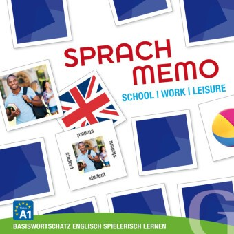 Sprachmemo Englisch: School / Work / Leisure (Spiel) - Basiswortschatz Englisch spielerisch lernen / Sprachspiel. Niveau A1
