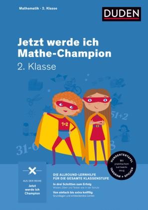 Jetzt werde ich Mathe-Champion - Mathematik 2. Klasse
