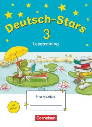 Deutsch-Stars - Allgemeine Ausgabe - 3. Schuljahr - Lesetraining - Übungsheft - Mit Lösungen