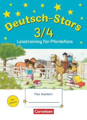 Stars (Oldenbourg) - Deutsch-Stars - 3./4. Schuljahr: Lesetraining für Pferdefans - Übungsheft. Mit Lösungen