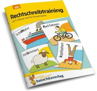 Hauschka Trainingsbücher und Lernprogramme - Rechtschreibtraining ab 5. Klasse und für Erwachsene - Herausnehmbarer Lösungsteil
