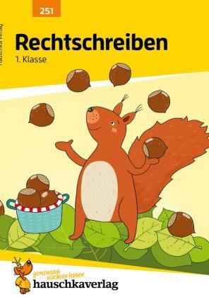 Hauschka Trainingsbücher und Lernprogramme - Rechtschreiben 1. Klasse - Mit Lernspiel zum Herausnehmen. Herausnehmbarer Lösungsteil