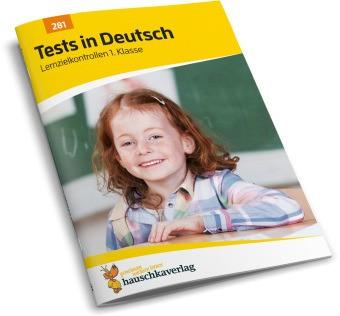 Hauschka Trainingsbücher und Lernprogramme - Tests in Deutsch - Lernzielkontrollen 1. Klasse