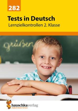 Hauschka Trainingsbücher und Lernprogramme - Tests in Deutsch - Lernzielkontrollen 2. Klasse