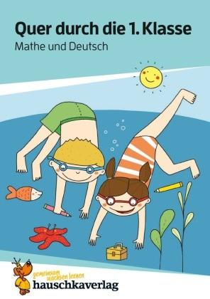 Lernspaß Übungsblöcke - Quer durch die 1. Klasse, Mathe und Deutsch - Übungsblock