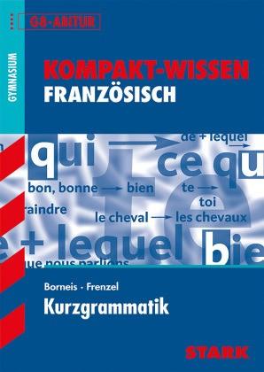 Kompakt-Wissen Französisch - Kurzgrammatik