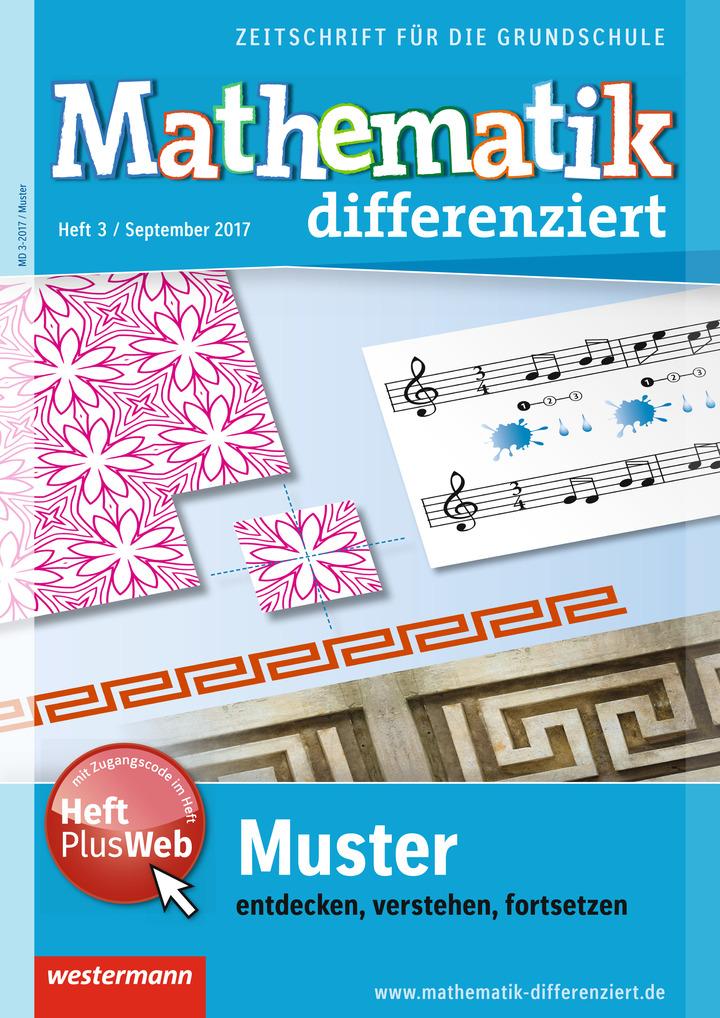 Mathematik differenziert - Muster – entdecken, verstehen, fortsetzen ...