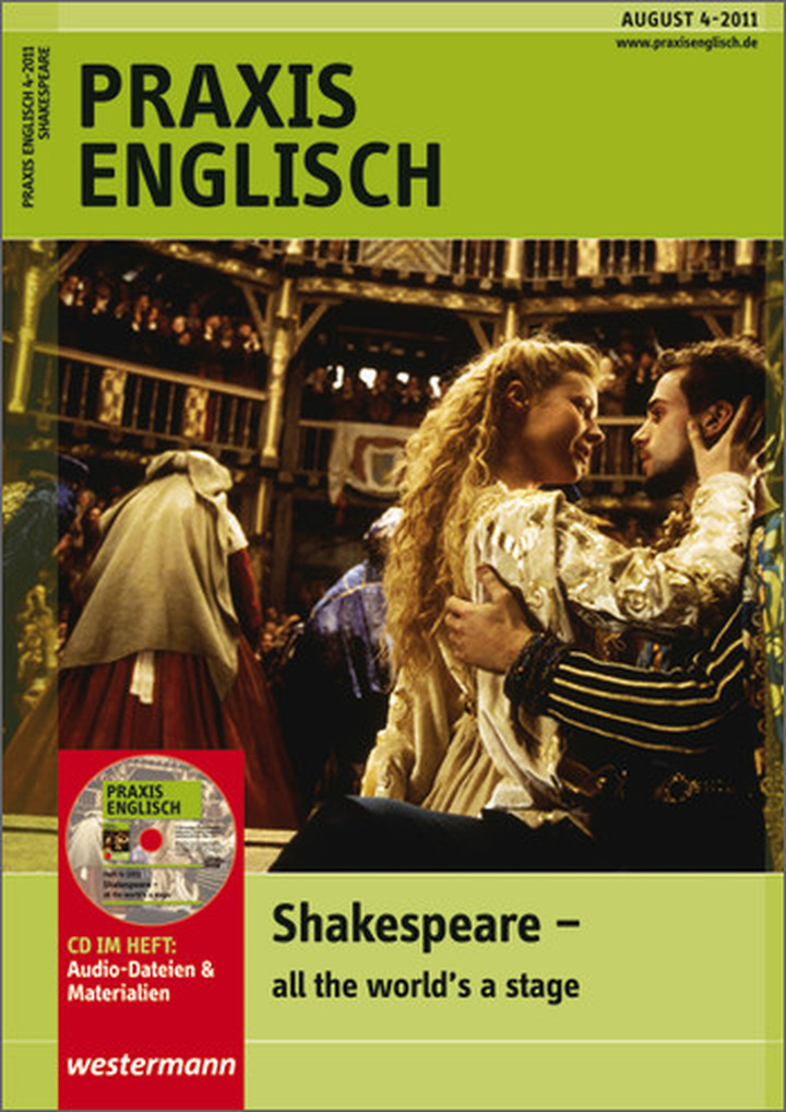 praxis englisch shakespeare all the world 39 s a stage ausgabe august heft 4 2011. Black Bedroom Furniture Sets. Home Design Ideas