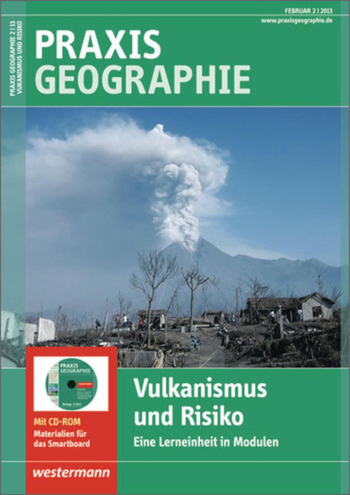 praxis geographie vulkanismus und risiko eine lerneinheit in modulen ausgabe februar heft. Black Bedroom Furniture Sets. Home Design Ideas