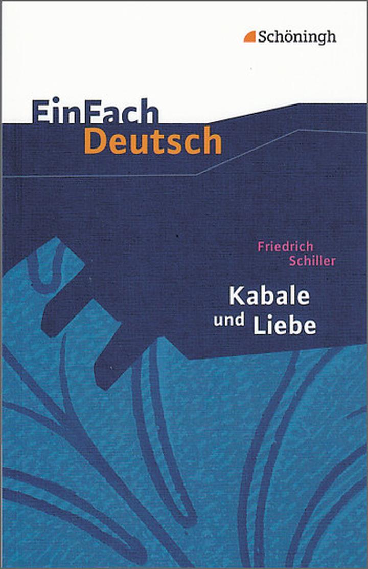 EinFach Deutsch Textausgaben - Friedrich Schiller: Kabale