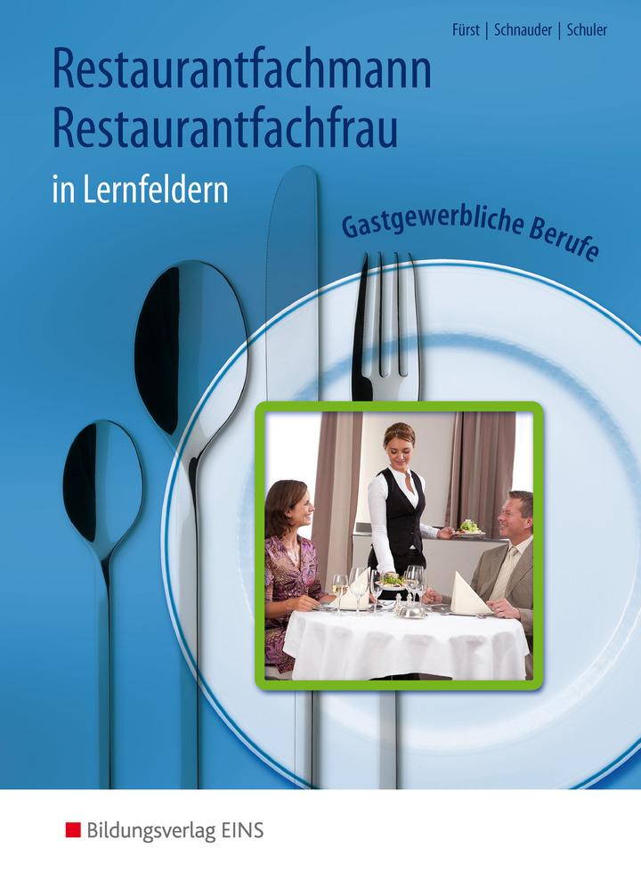 Restaurantfachmann restaurantfachfrau gastgewerbliche for Berufe in der schweiz