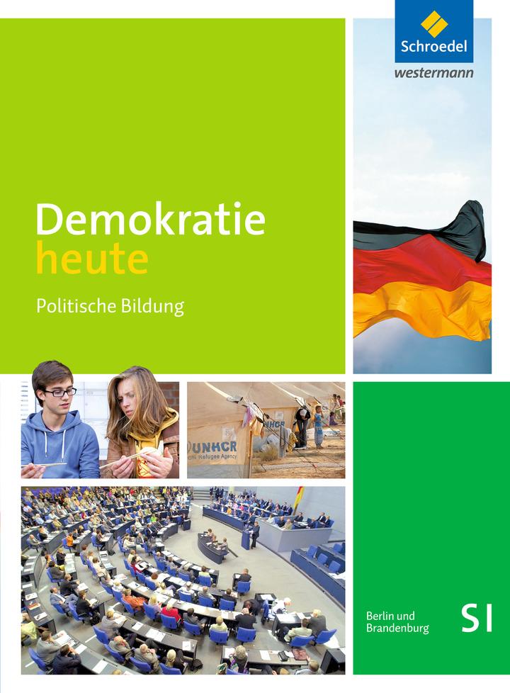 demokratie heute ausgabe 2016 f r die sekundarstufe i in berlin und brandenburg schroedel verlag. Black Bedroom Furniture Sets. Home Design Ideas