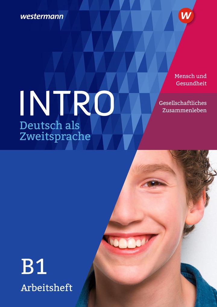 intro deutsch als zweitsprache arbeitsheft b1 mensch und gesundheit ges zusammenleben. Black Bedroom Furniture Sets. Home Design Ideas