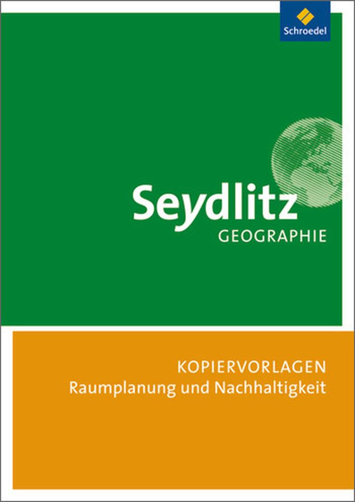 seydlitz geographie ausgabe 2010 kopiervorlagen teil 3 raumplanung und nachhaltige. Black Bedroom Furniture Sets. Home Design Ideas