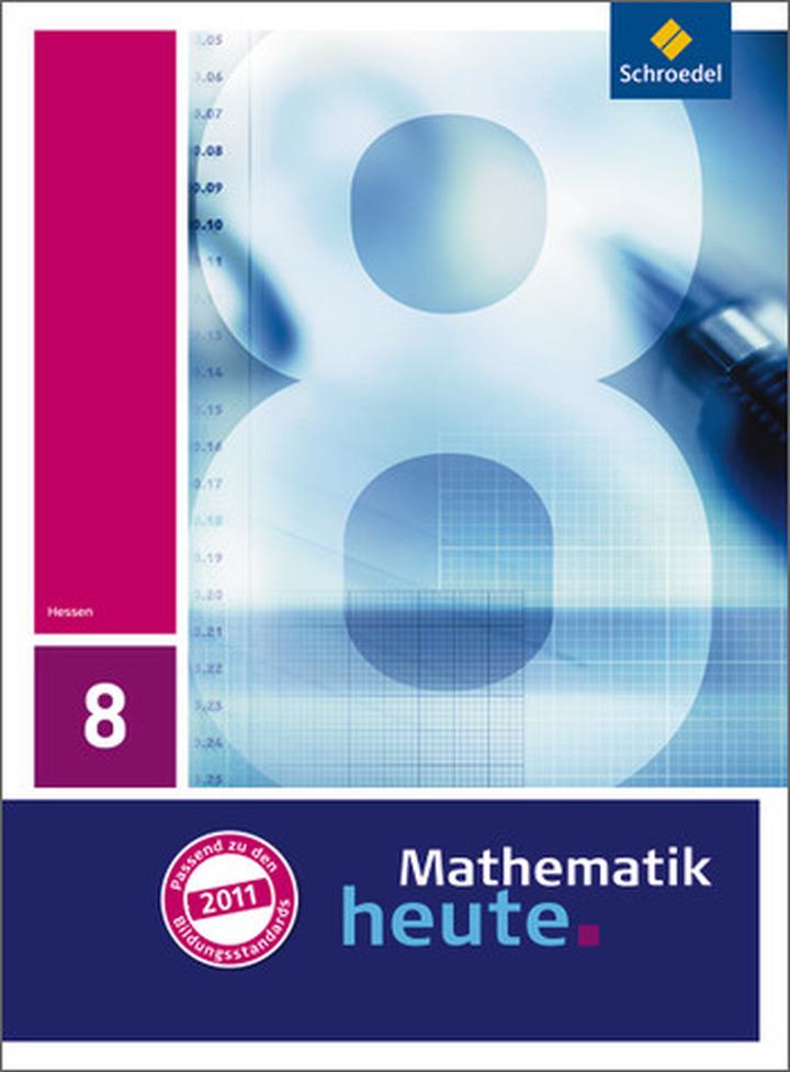 Mathematik heute - Ausgabe 2011 für Hessen - Schülerband 8: Verlage ...