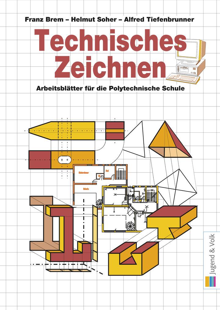 technisches zeichnen arbeitsbl tter f r die polytechnische schule westermann gruppe in sterreich. Black Bedroom Furniture Sets. Home Design Ideas
