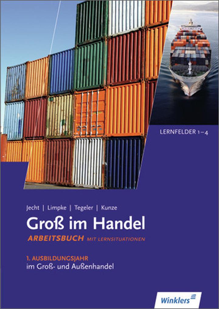 Groß im Handel - KMK-Ausgabe - 1. Ausbildungsjahr im Groß