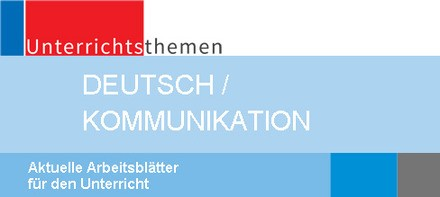 Deutsch / Kommunikation