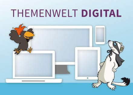 Themenwelt digital: Digitale Materialien in der Grundschule