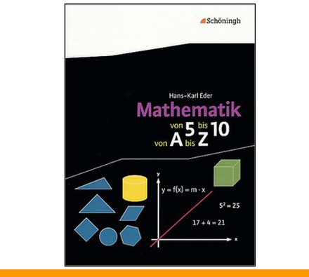 Mathematik - Von 5 bis 10, von A bis Z