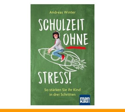 Schulzeit ohne Stress!