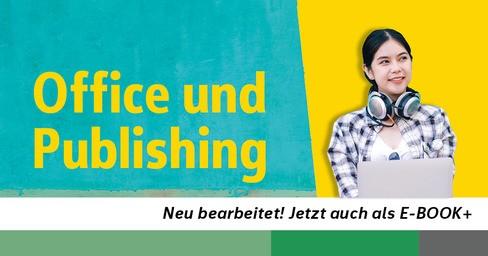 Office und Publishing Schulbuch HAK HAS
