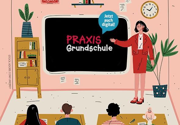 Praxis Grundschule - Spaß am Unterrichten