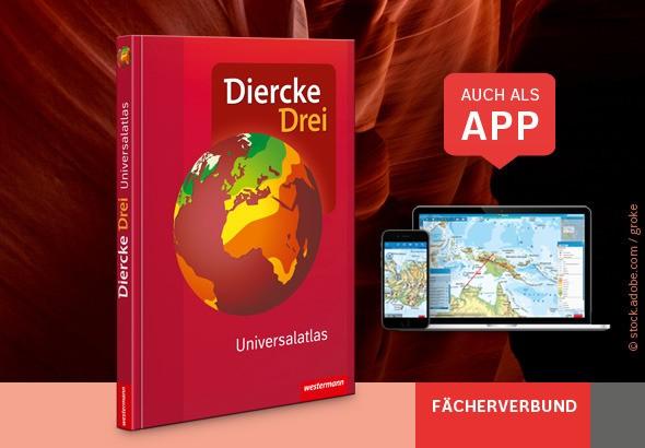 Diercke Drei - Der Universalatlas