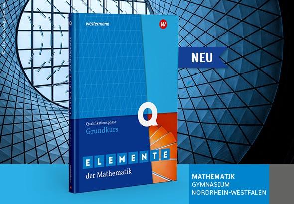 lemente der Mathematik Q-Phase Grundkurs NRW