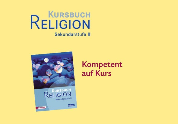 Das Kursbuch Religion Sekundarstufe II
